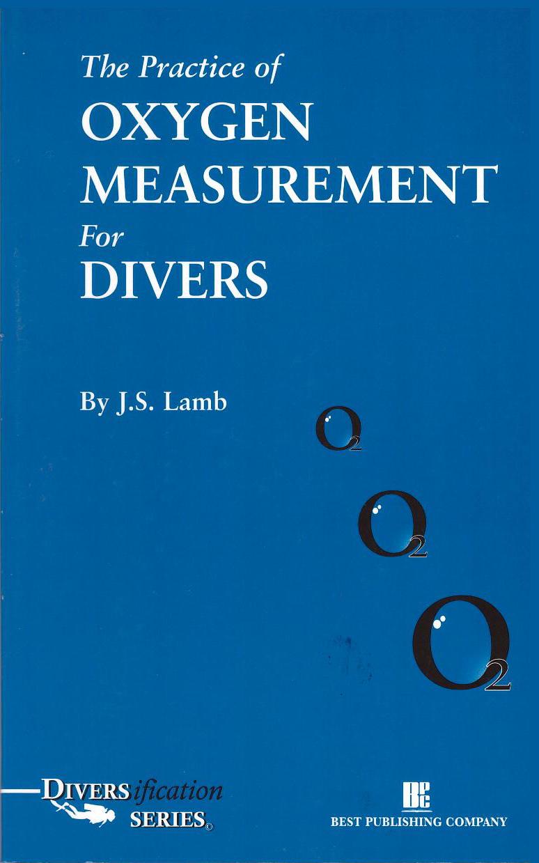 Анализиране на кислородно съдържание ( Oxygen Measurement for Divers ) - наръчник на англииски език
